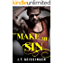 Make Me Sin (Bad Habit Book 2)