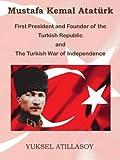 Mustafa Kemal Ataturk, Yuksel Atillasoy, 0971235368