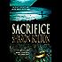 Sacrifice: A Novel