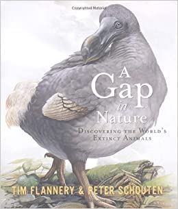 The Gap Within Gap >> A Gap In Nature Discovering The World S Extinct Animals Tim