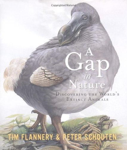 A Gap in Nature: Discovering the World's Extinct Animals ()