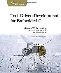 Test Driven Development for Embedded C (Pragmatic Programmers)