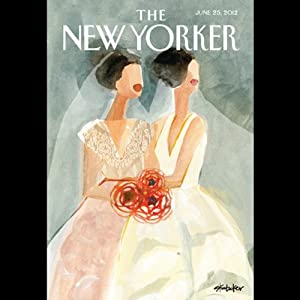 The New Yorker, June 25th 2012 (Tad Friend, Jill Lepore, Adam Gopnik) Periodical