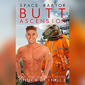 Space Raptor Butt Ascension Audiobook