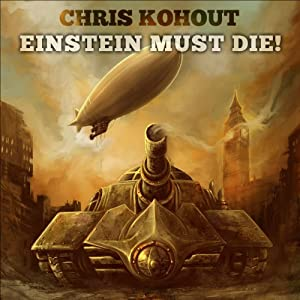 Einstein Must Die! Audiobook