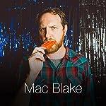 There's a New King | Mac Blake