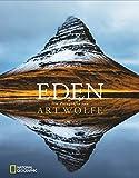 Eden: Die Fotografie von Art Wolfe