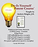Do-It-Yourself Patent Course, Andrew Knight, 0966102681