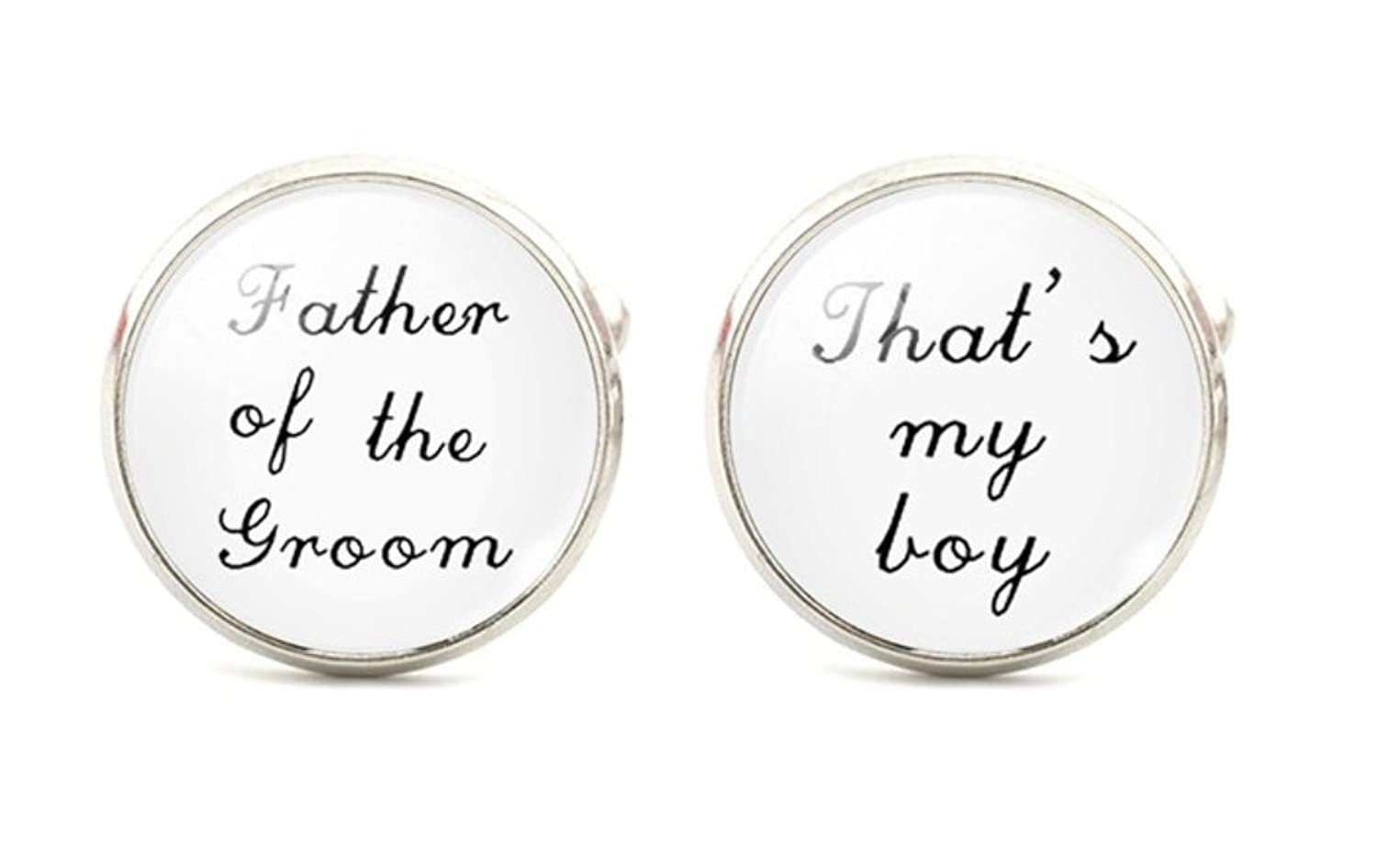 Father of the Groom...That's My Boy! Mens Cufflinks - Cuff Links Wedding Dad Father of the Bride Mens Cufflinks - Groomsmen White and Black