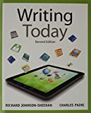 Writing Today with MyWritingLab with EText -- Access Card Package, Johnson-Sheehan, Richard and Paine, Charles, 0134017218