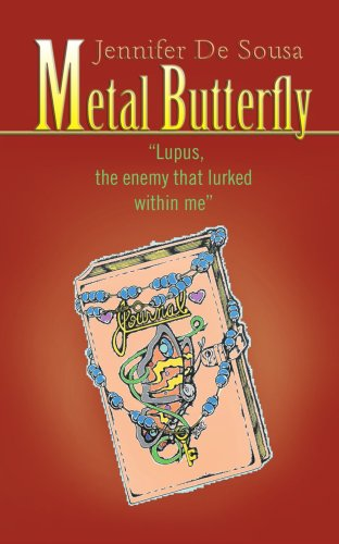 Metal Butterfly: Lupus, The Enemy That Lurked Within Me