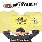 Unemployable!