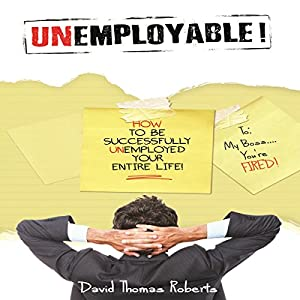 Unemployable! Audiobook