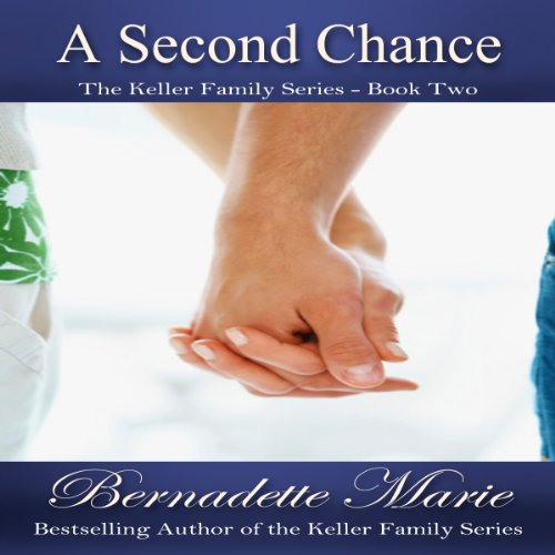 A Second Chance: The Keller Family, Book 2