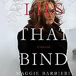 Lies That Bind   Maggie Barbieri