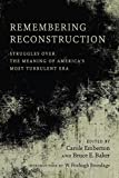 img - for Remembering Reconstruction: Struggles over the Meaning of America's Most Turbulent Era book / textbook / text book