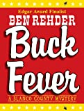 Front cover for the book Buck Fever by Ben Rehder