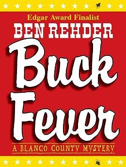 Buck Fever (Blanco County Mysteries Book 1) by [Rehder, Ben]