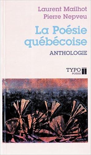 Lire en ligne La Poésie québécoise pdf