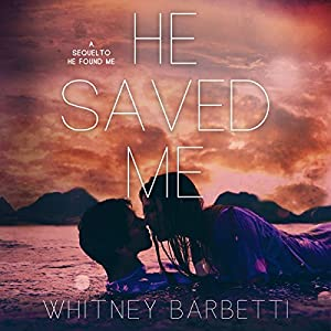He Saved Me Audiobook