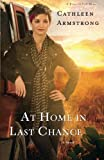 At Home in Last Chance: A Novel (A Place to Call Home) (Volume 3)