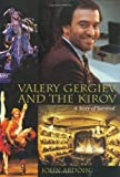 Valery Gergiev and the Kirov, John Ardoin, 1574670646