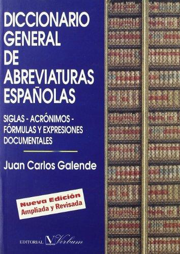 Descargar Libro Diccionario General De Abreviaturas Españolas Juan Carlos Galende Díaz