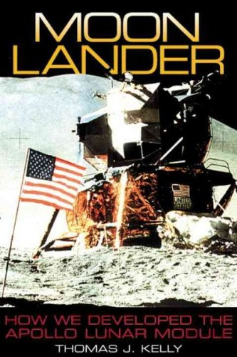 Lunar Lander Moon - Moon Lander: How We Developed the Apollo Lunar Module   [MOON LANDER] [Paperback]