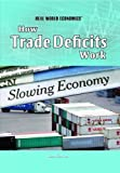 HOW TRADE DEFICITS WORK