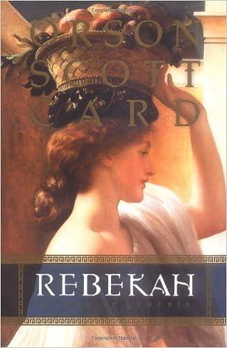 Amazon rebekah women of genesis women of genesis forge amazon rebekah women of genesis women of genesis forge 9781570089954 orson scott card books fandeluxe Choice Image