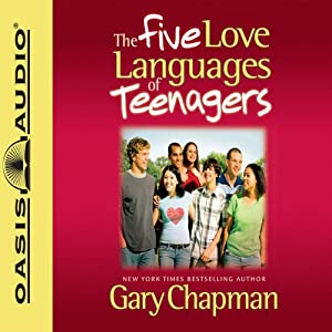 The Five Love Languages of Teenagers  Audiobook