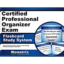 Certified Professional Organizer Exam Flashcard Study System: CPO Test Practice Questions & Review for the Certified...