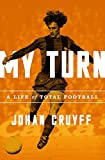 capa de My Turn: A Life of Total Football