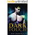 Dark Touch: A Standalone Paranormal Romance