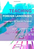 Teaching Foreign Languages: Languages for Special Purposes, Georgeta Rata, 1443824046