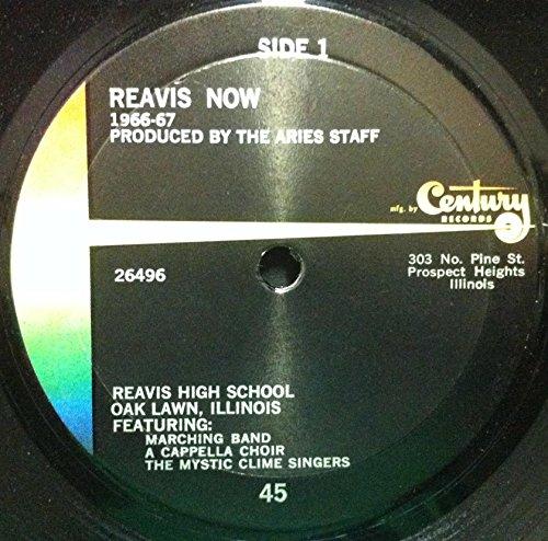 Reavis High School Oak Lawn IL Reavis Now 1966-1967 45 rpm single (Oak Lawn Records Vinyl)