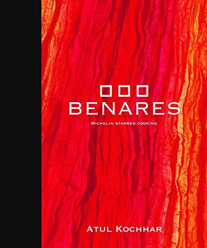 Benares: Michelin Starred Cooking