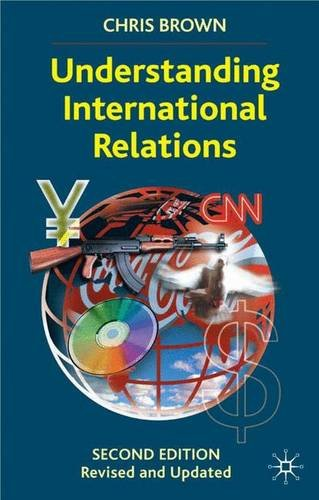 Understanding International Relations, Second Edition