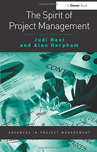 The Spirit of Project Management (Advances in Project Management)