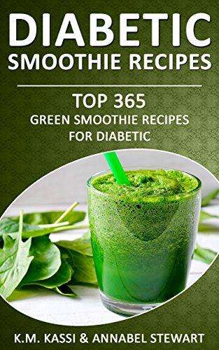 Amazon Com Diabetic Smoothie Recipes Top 365 Green Smoothie