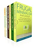 Book 1:  Frugal Minimalism And Loving It: 50 Proven Steps To Live A Minimalist Lifestyle, Clear Your Clutter And Live With Less   Here Is A Preview Of What You'll Learn...        An Introduction to the Minimalist Lifestyle     How to Get Rid of th...