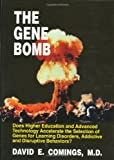 The Gene Bomb, David E. Comings, 1878267388