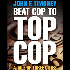 Beat Cop to Top Cop Audiobook