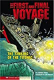 The First and Final Voyage, Stephanie True Peters, 1434204944