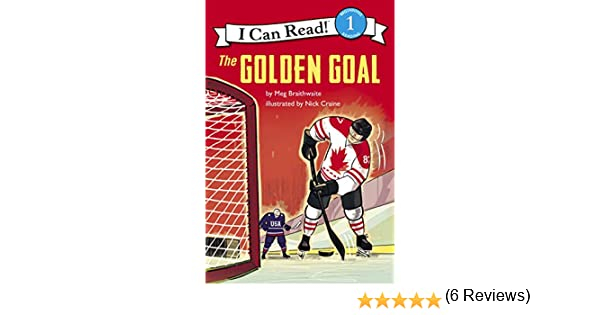 The Golden Goal I Can Read Hockey Stories