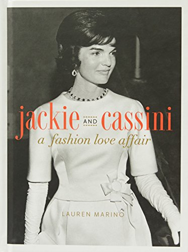 Designer Jackie Kennedy - Jackie and Cassini: A Fashion Love Affair