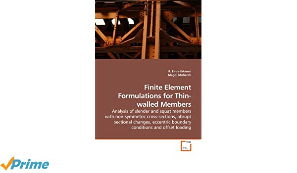 Amazon com: Finite Element Formulations for Thin-walled