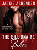 The Billionaire Biker: A Billionaire's Club Story (The Billionaire's Club: New York Book 3)