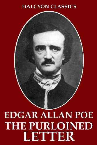 The Purloined Letter and Other Works by Edgar Allan Poe (Halcyon