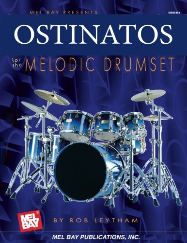 Mel Bay Ostinatos for the Melodic Drum Set